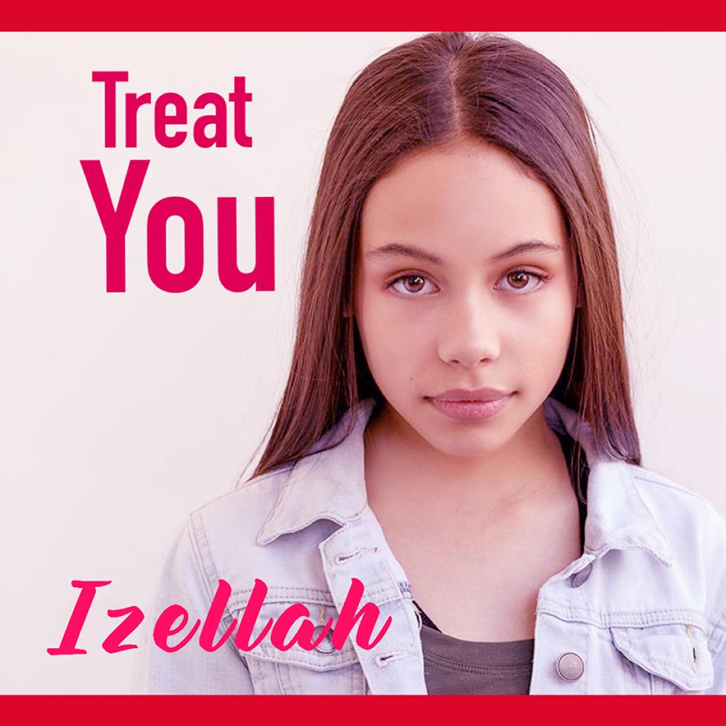 TREAT YOU – New Single From Izellah