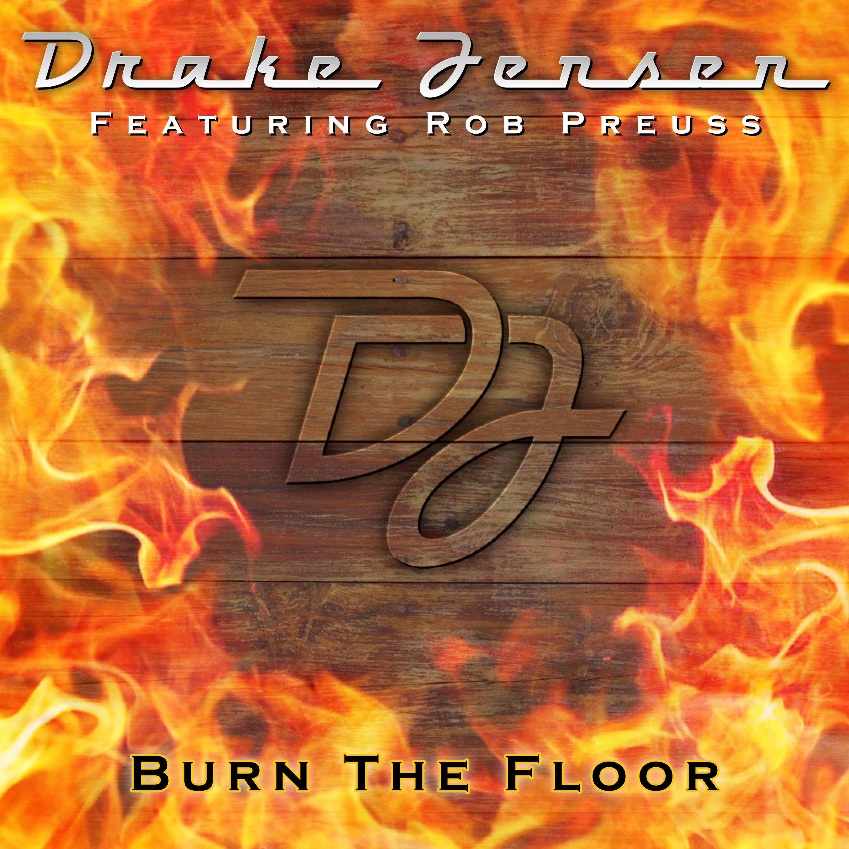 Drake Jensen – Burn The Floor