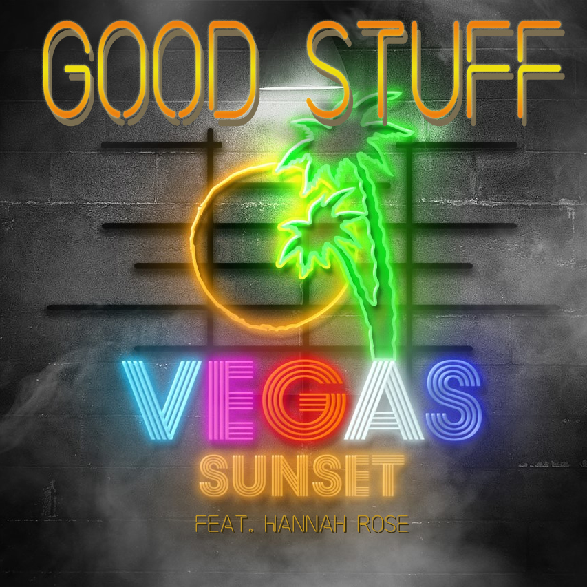 Vegas Sunset – Good Stuff