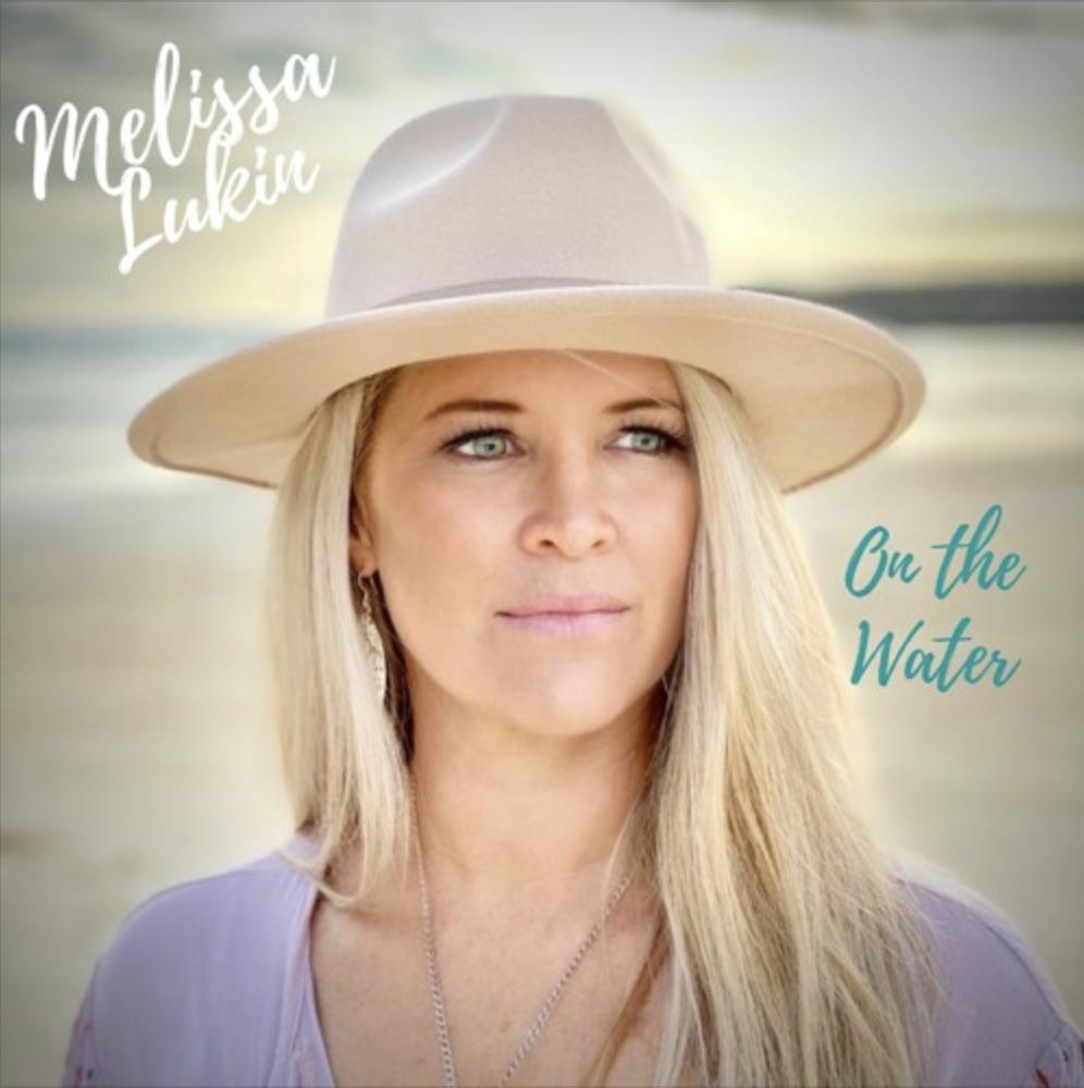 MELISSA LUKIN – On The Water