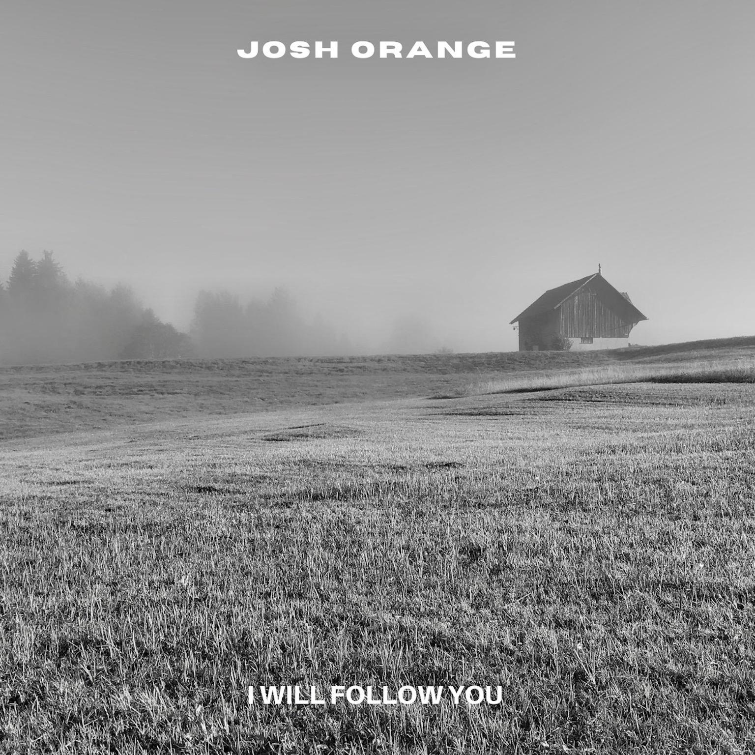 JOSH ORANGE – Introducing
