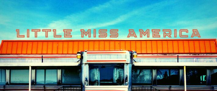 LITTLE MISS AMERICA – New Release