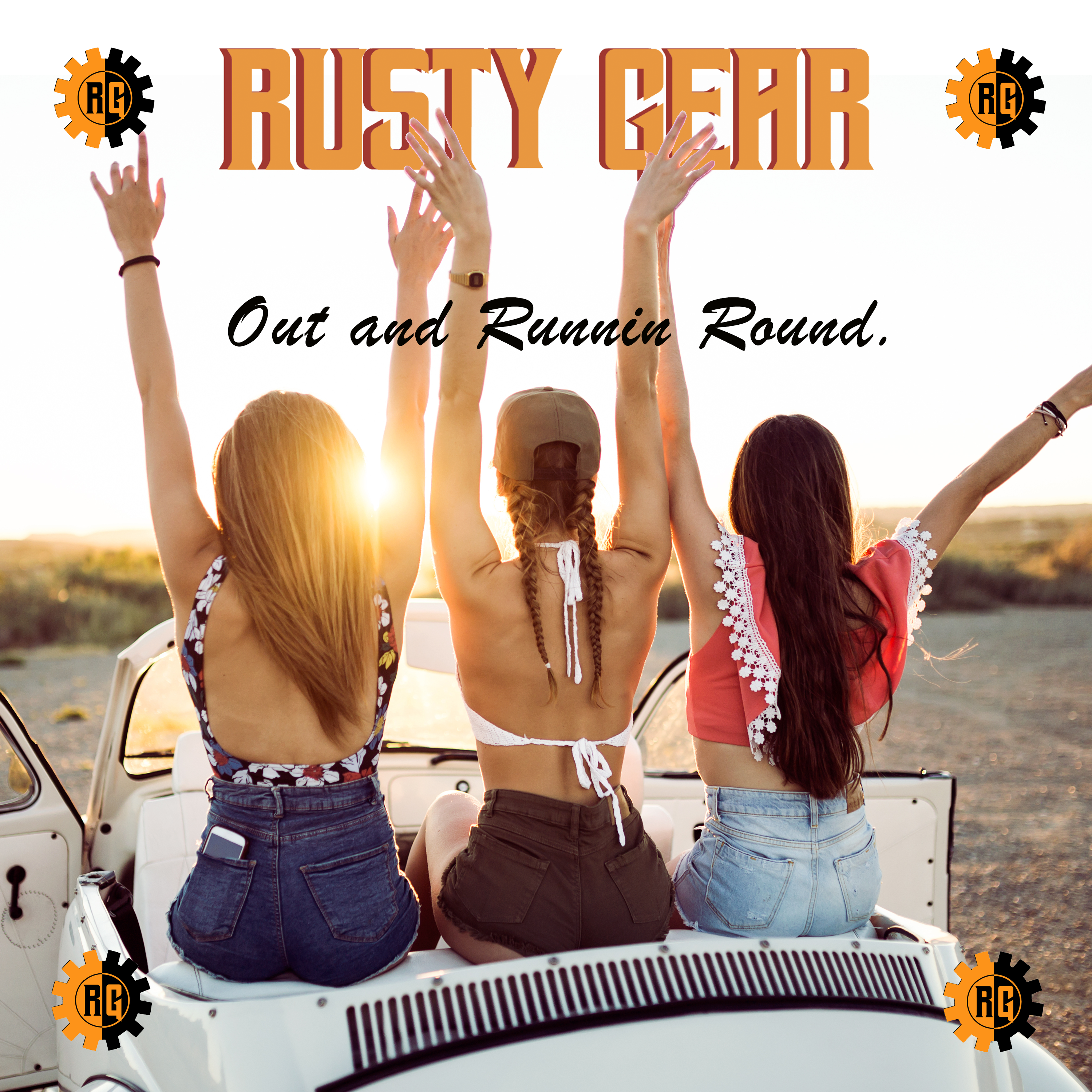 RUSTY GEAR – OUT AND RUNNIN' AROUND – AR PROMOTION